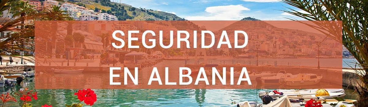 Información de seguridad en Albania